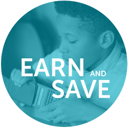 Earn and Save